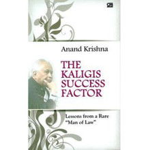 The Kaligis Success Factor, by Anand Krishna