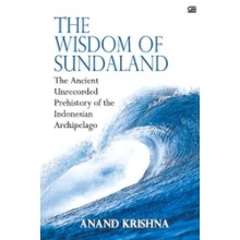 The Wisdom of Sundaland, by Anand Krishna