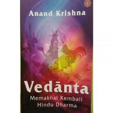 VEDANTA: Memaknai Kembali Hindu Dharma