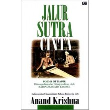 Jalur Sutra Cinta: Poems of Kabir, by Anand Krishna
