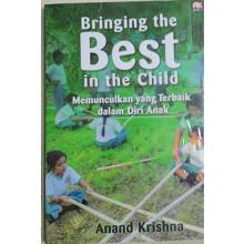 Bringing the Best in the Child – Memunculkan yang Terbaik dalam Diri Anak