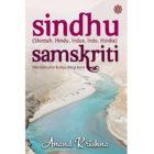 Sindhu Samskriti (Shintuh, Hindu, Indus, Indo, Hindia) Nilai-Nilai Luhur Budaya Warga Bumi