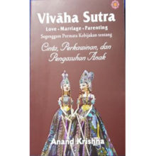 Vivaha Sutra : Love – Marriage – Parenting