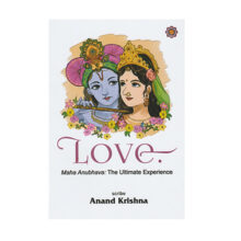 Love – Maha Anubhava: The Ultimate Experience