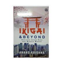Ikigai & Beyond : Kebijakan Jepang Kuno Bagi Manusia Modern