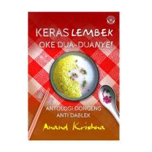 KERAS LEMBEK: OKE DUA-DUANYE!
